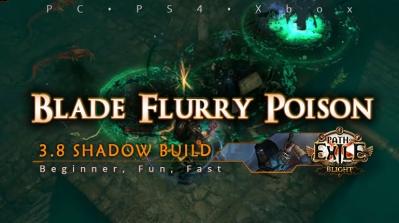 [Shadow] PoE 3.8 Blade Flurry Poison Assassin Beginner Build